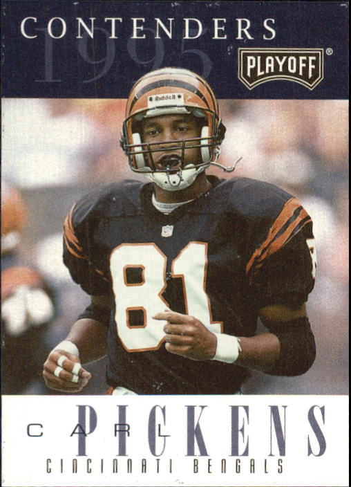 1995 Playoff Contenders #72 Carl Pickens
