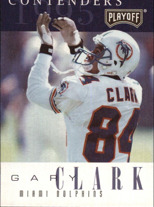 1995 Playoff Contenders #73 Gary Clark