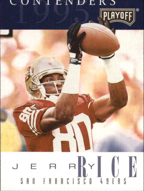 1995 Playoff Contenders #80 Jerry Rice