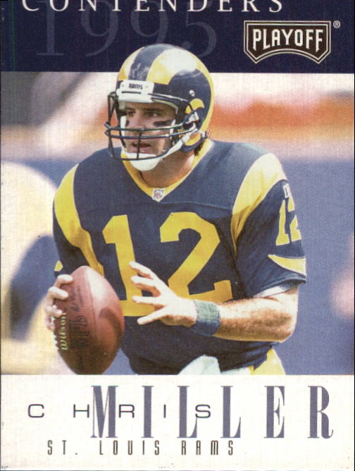 1995 Playoff Contenders #115 Chris Miller