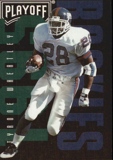1995 Playoff Contenders #137 Tyrone Wheatley RC