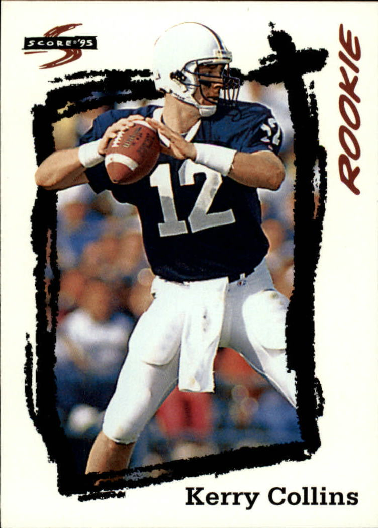 1995 Score #256 Kerry Collins RC