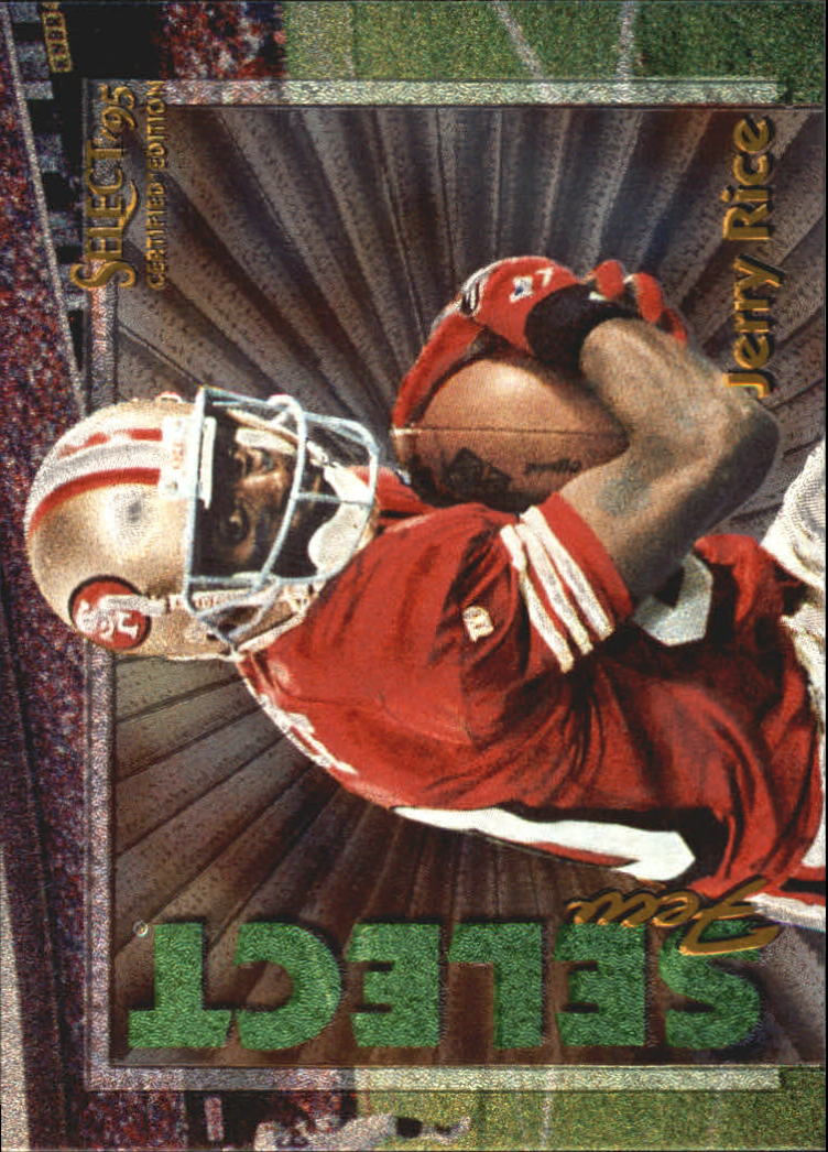 1995 Select Certified Select Few #8 Jerry Rice