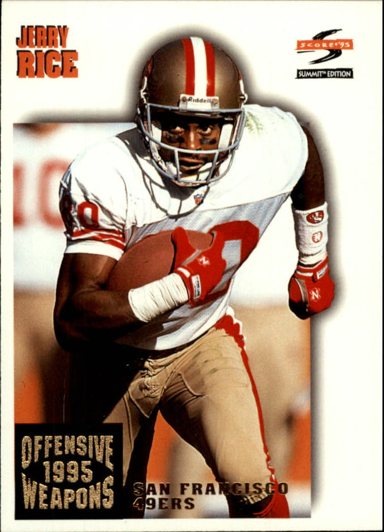 1995 Summit #174 Jerry Rice OW