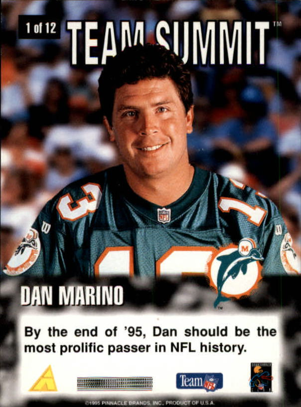 1995 Summit Team Summit #1 Dan Marino back image