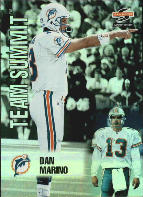 1995 Summit Team Summit #1 Dan Marino