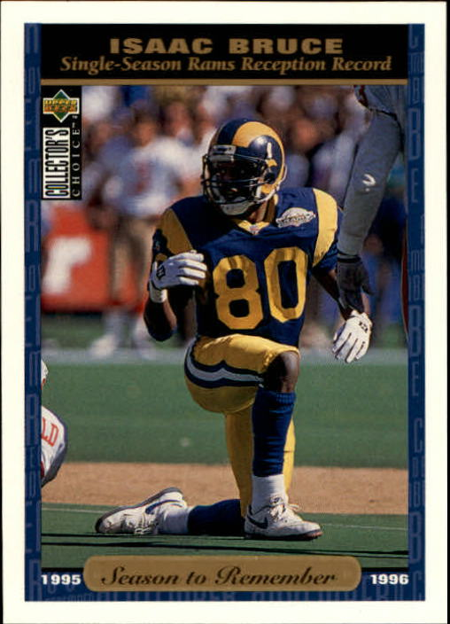 1996 Collector's Choice #76 Isaac Bruce SR