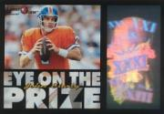 1996 Laser View Eye on the Prize #7 John Elway