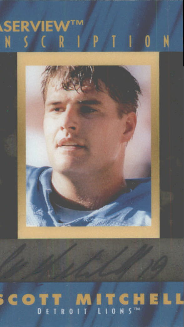 1996 Laser View Inscriptions #18 Scott Mitchell/4900