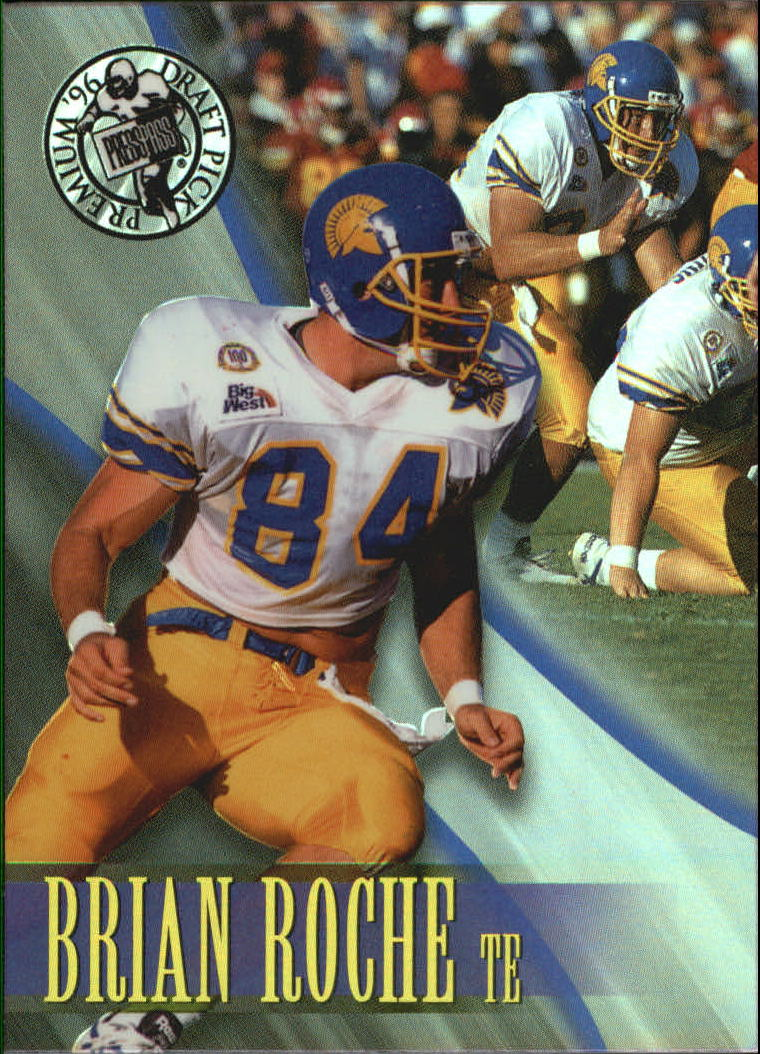 1996 Press Pass Holofoil #30 Brian Roche
