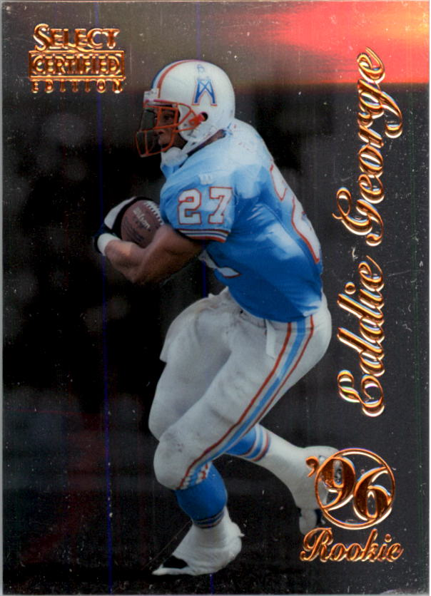 1996 Select Certified #100 Eddie George RC