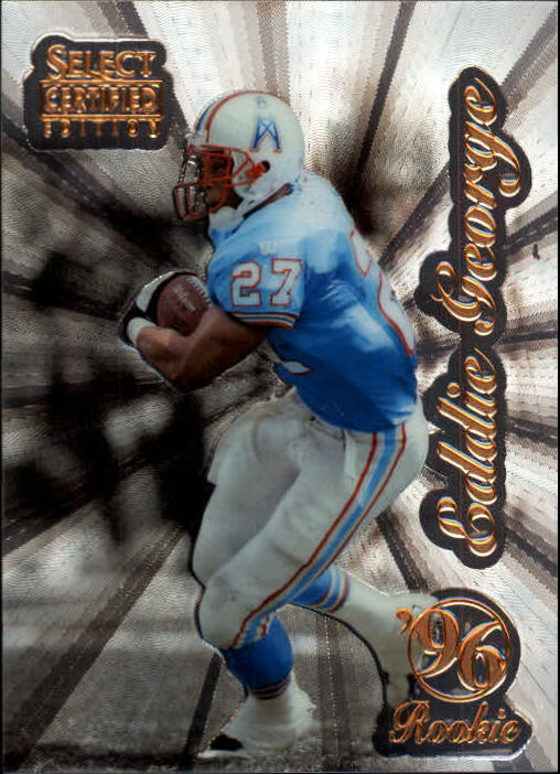 1996 Select Certified Premium Stock #100 Eddie George