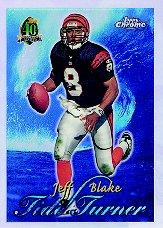 1996 Topps Chrome Tide Turners Refractors #TT4 Jeff Blake