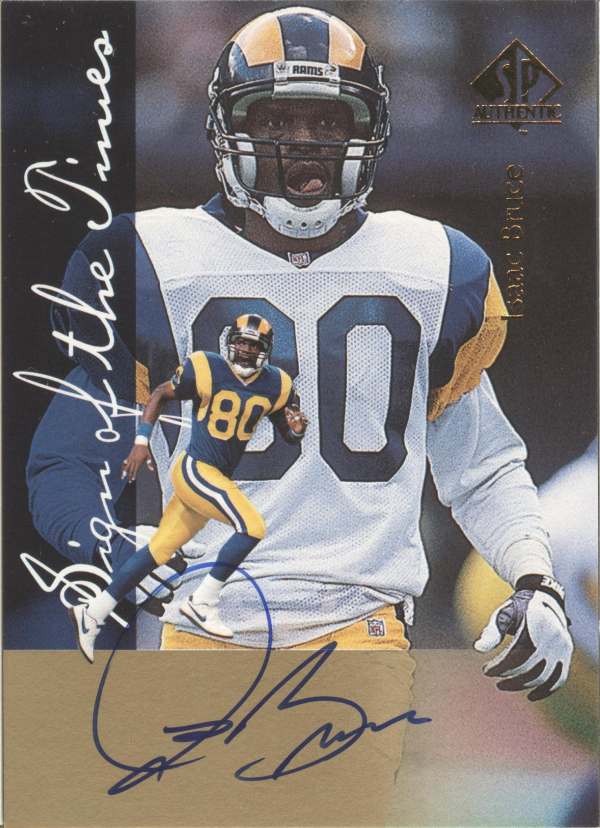 1997 SP Authentic Sign of the Times #10 Isaac Bruce
