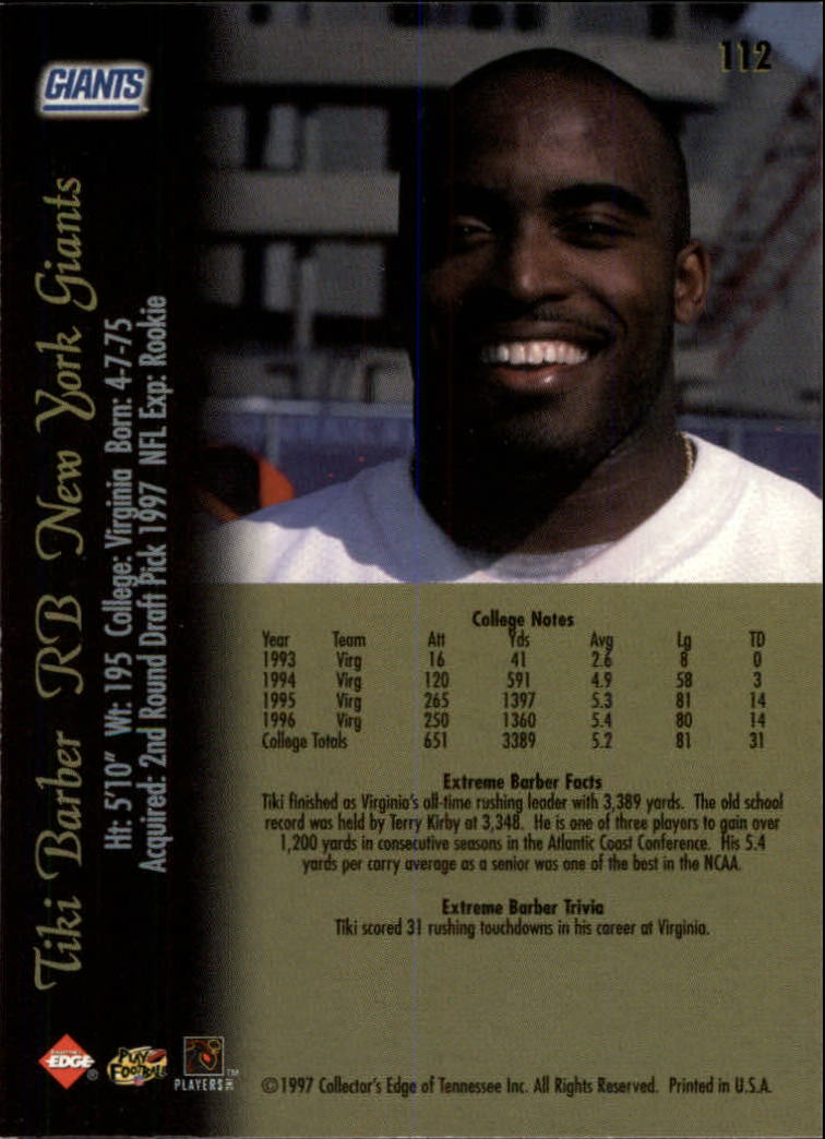 1997 Collector's Edge Extreme #112 Tiki Barber RC back image