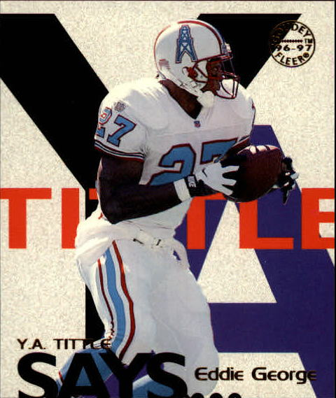 1997 Fleer Goudey Tittle Says #11 Eddie George