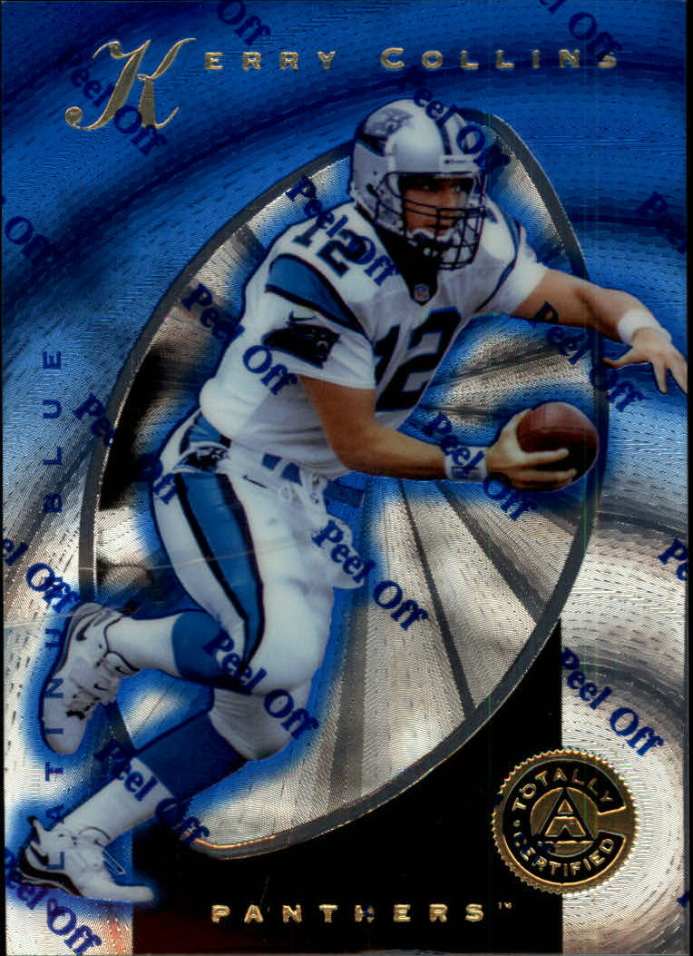 1997 Pinnacle Totally Certified Platinum Blue #5 Kerry Collins