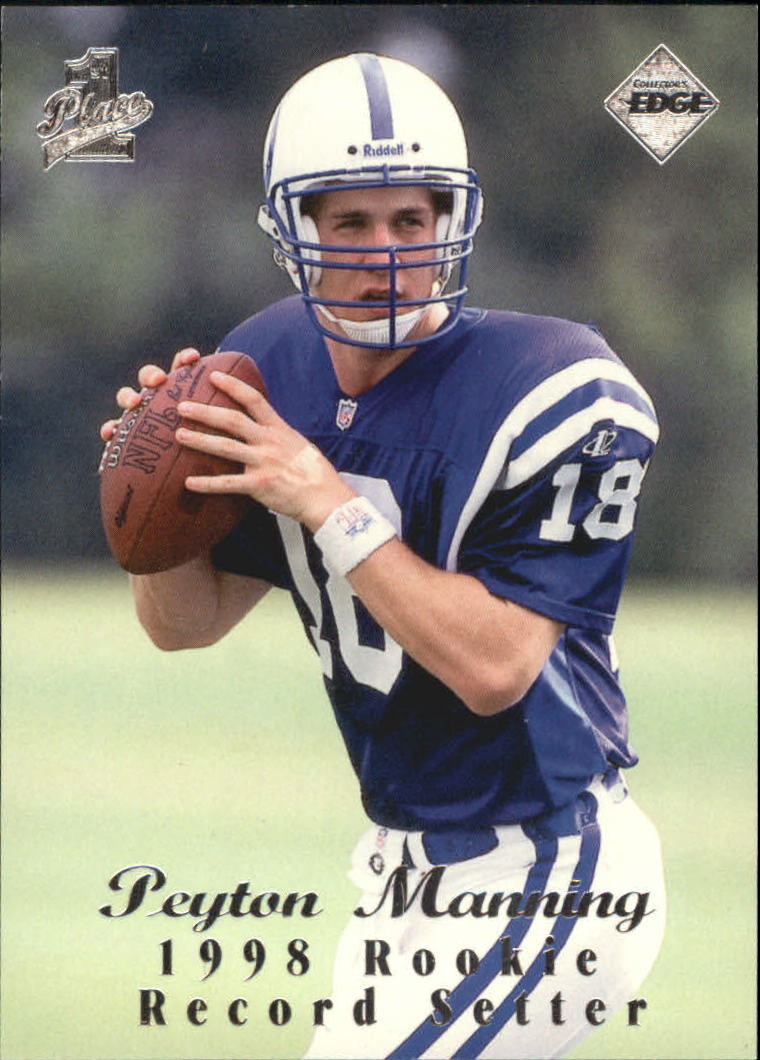 1998 Collector's Edge First Place Record Setters #135 Peyton Manning