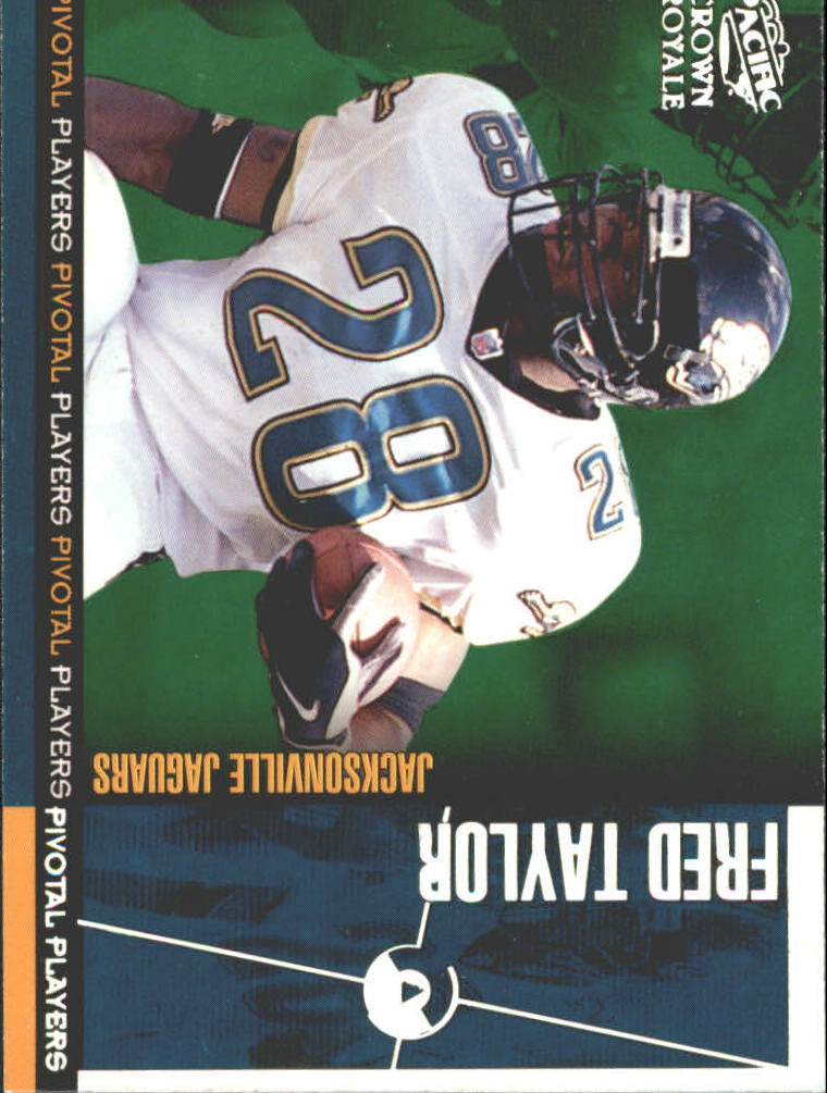 1998 Crown Royale Pivotal Players #14 Fred Taylor