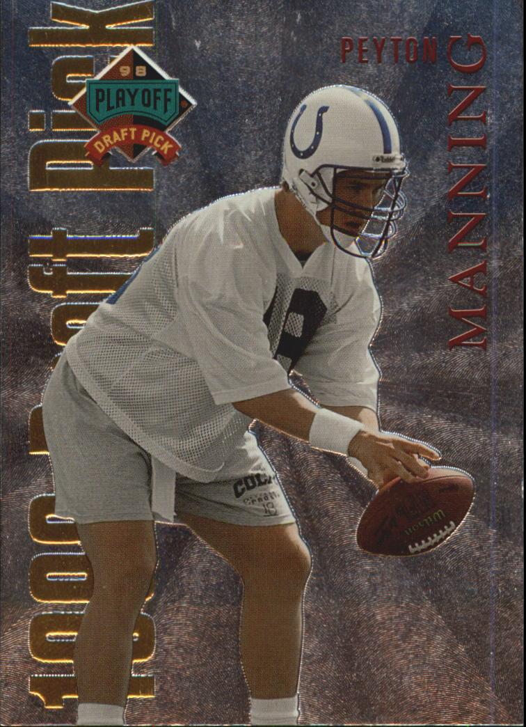 1998 Playoff Prestige Draft Picks #1 Peyton Manning