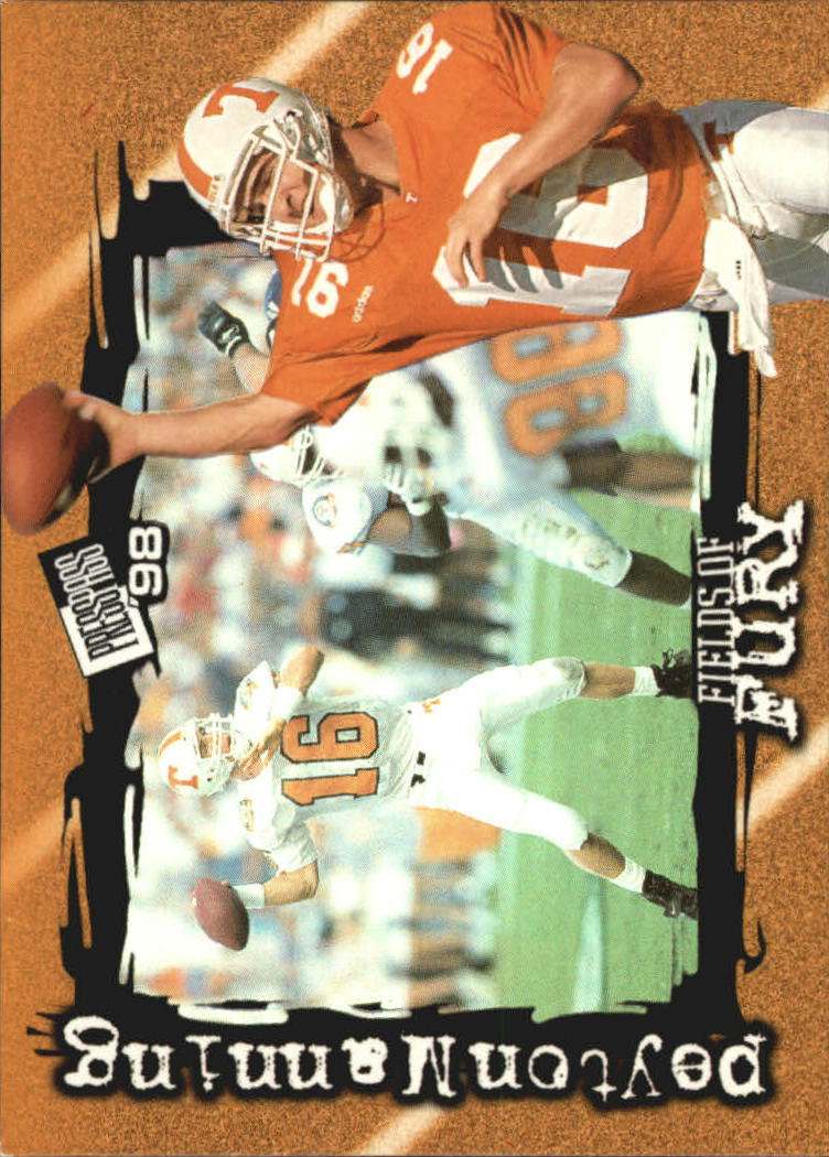 1998 Press Pass Fields of Fury #FF1 Peyton Manning