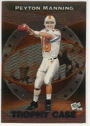 1998 Press Pass Trophy Case #TC1 Peyton Manning