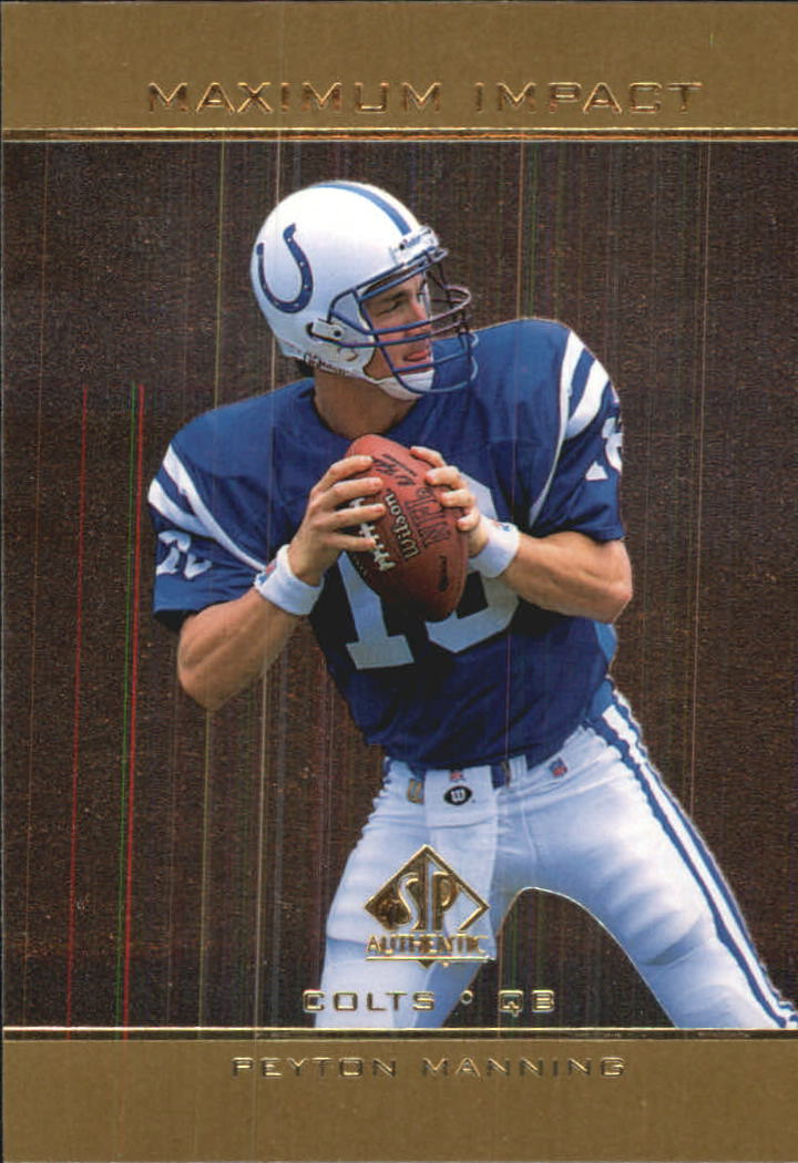 1998 SP Authentic Maximum Impact #SE11 Peyton Manning