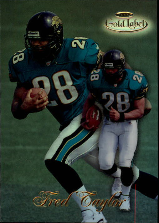 1998 Topps Gold Label Class 1 #17 Fred Taylor RC