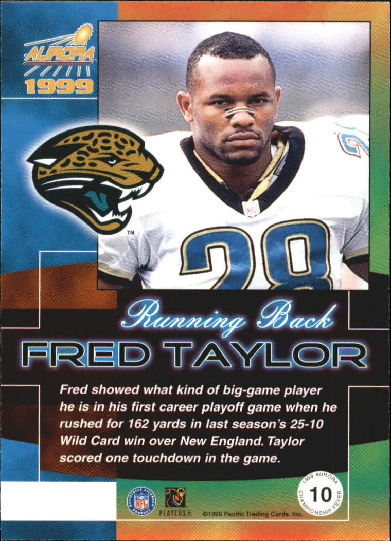 1999 Aurora Championship Fever #10 Fred Taylor