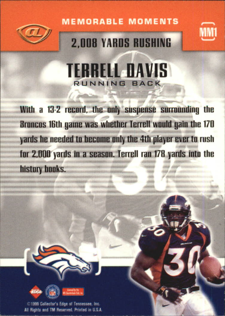 1999 Collector's Edge Advantage Memorable Moments #MM1 Terrell Davis back image