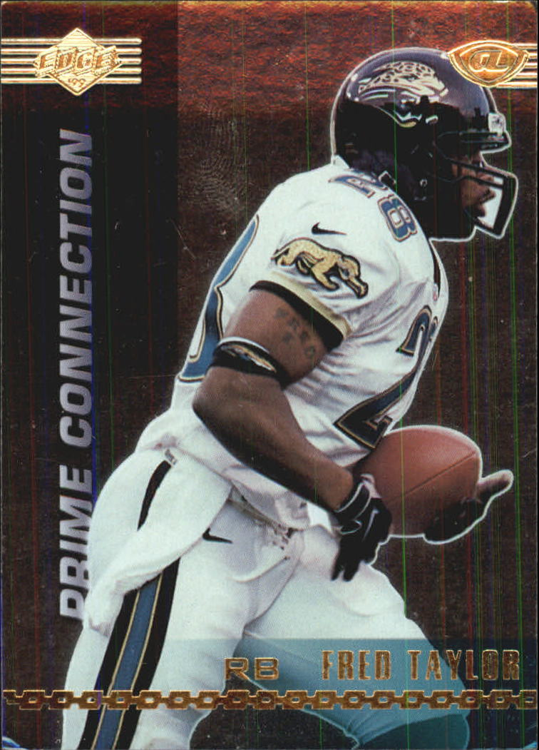 1999 Collector's Edge Advantage Prime Connection #PC2 Fred Taylor