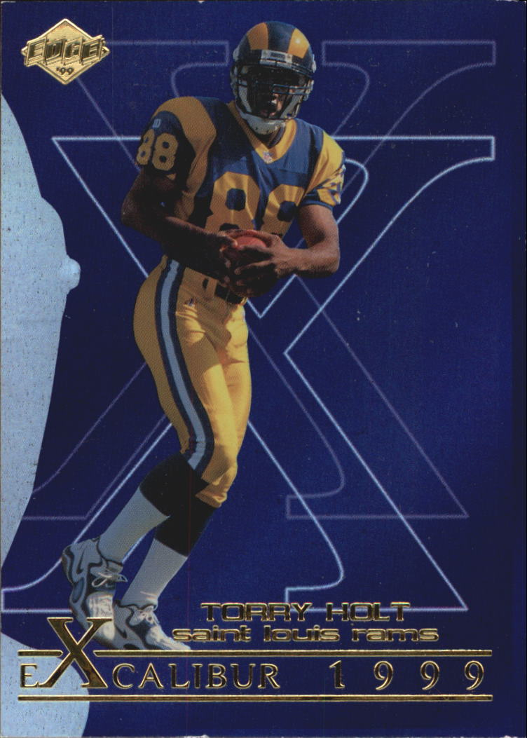 1999 Collector's Edge First Place Excalibur #X2 Torry Holt