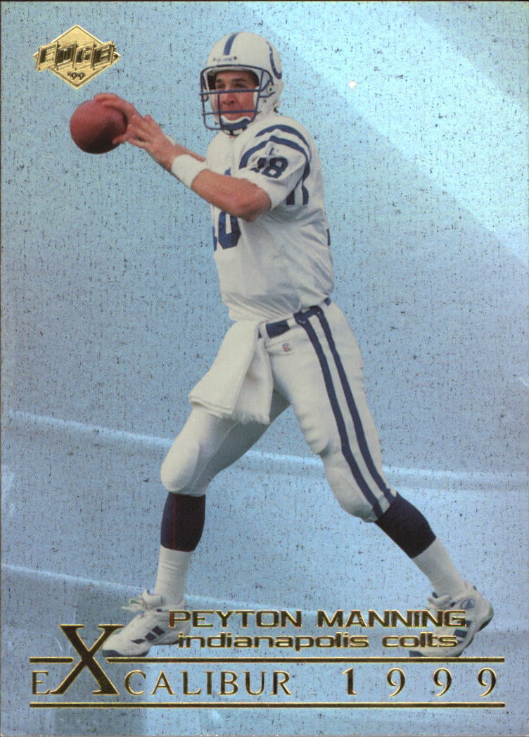 1999 Collector's Edge First Place Excalibur #X13 Peyton Manning