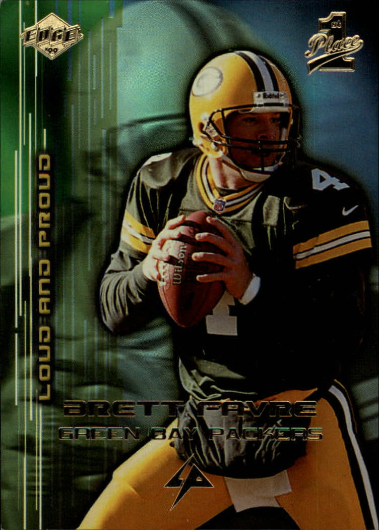 1999 Collector's Edge First Place Loud and Proud #LP12 Brett Favre