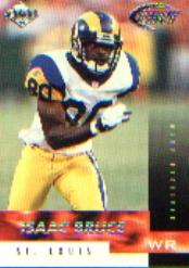 1999 Collector's Edge Fury #21 Isaac Bruce