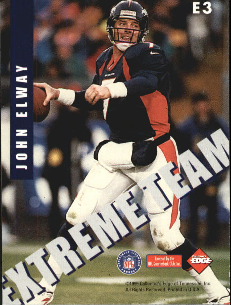 1999 Collector's Edge Fury Extreme Team #E3 John Elway back image