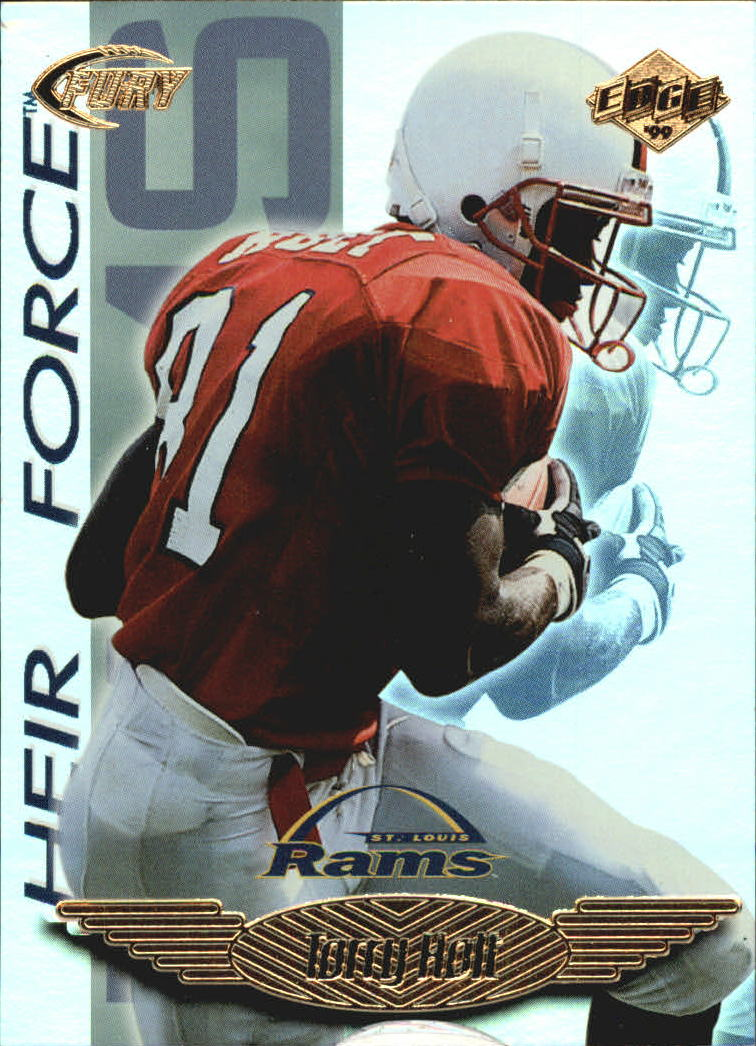 1999 Collector's Edge Fury Heir Force #HF10 Torry Holt