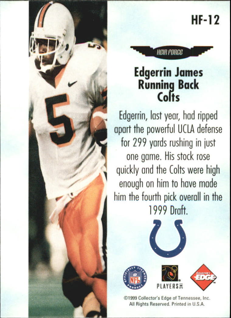 1999 Collector's Edge Fury Heir Force #HF12 Edgerrin James back image