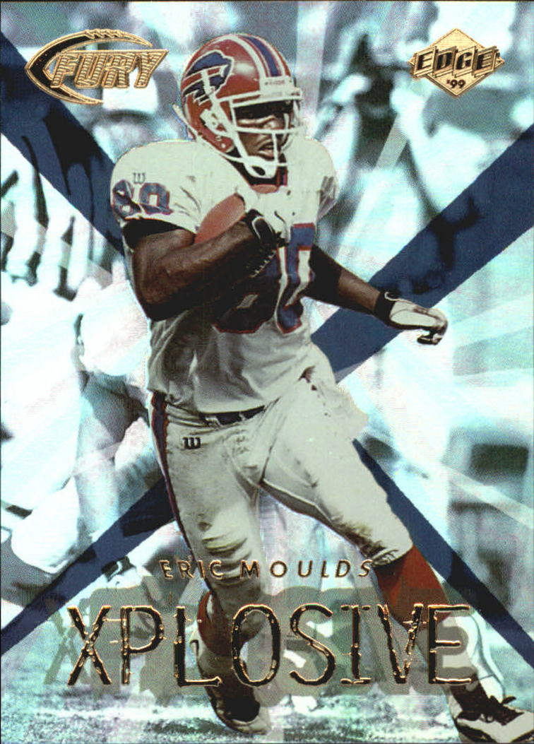 1999 Collector's Edge Fury Xplosive #3 Eric Moulds