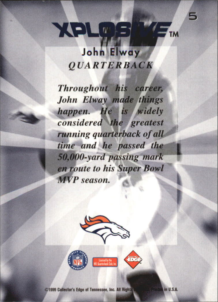 1999 Collector's Edge Fury Xplosive #5 John Elway