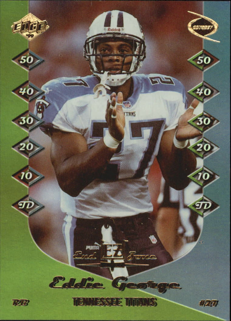 1999 Collector's Edge Odyssey End Zone #EZ19 Eddie George