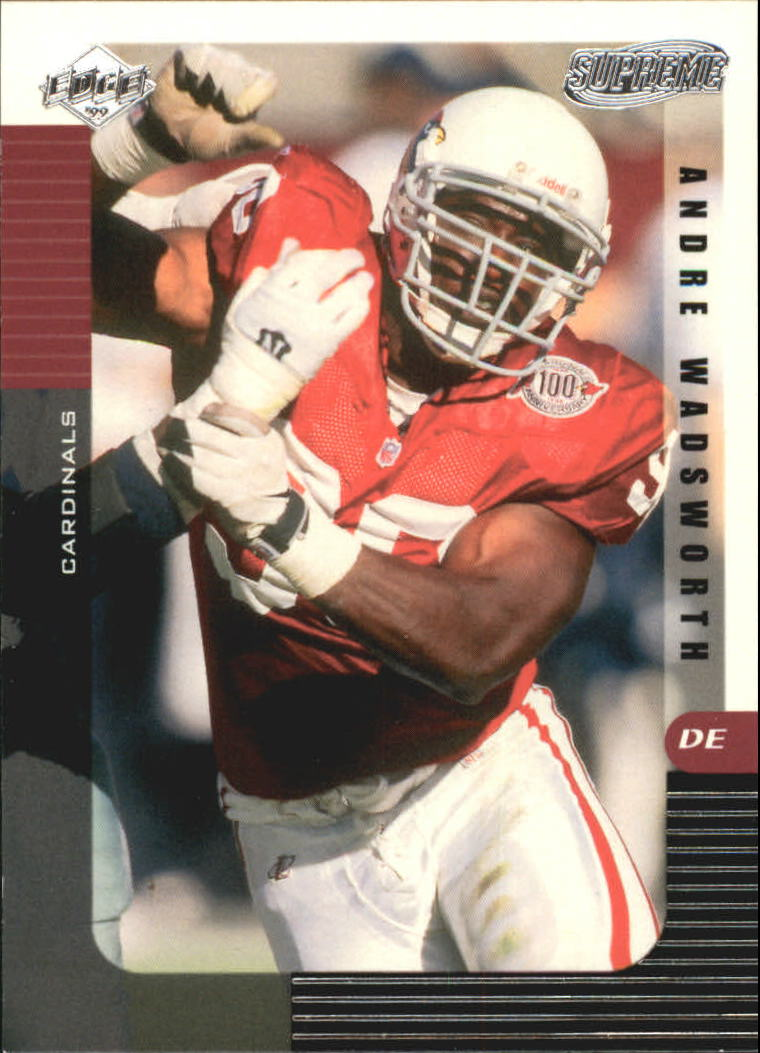 1999 Collector's Edge Supreme #6 Andre Wadsworth