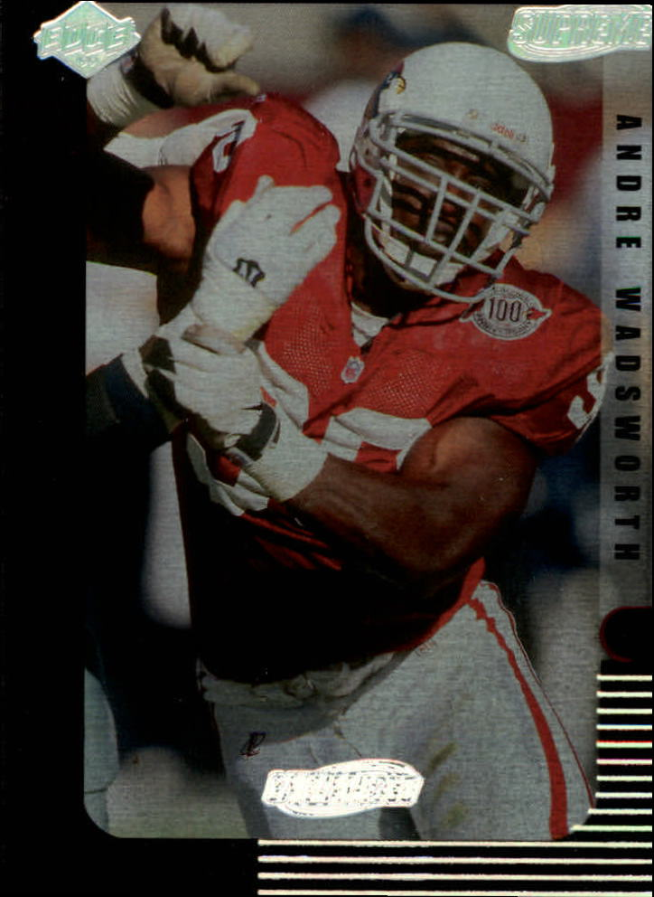 1999 Collector's Edge Supreme Galvanized #6 Andre Wadsworth
