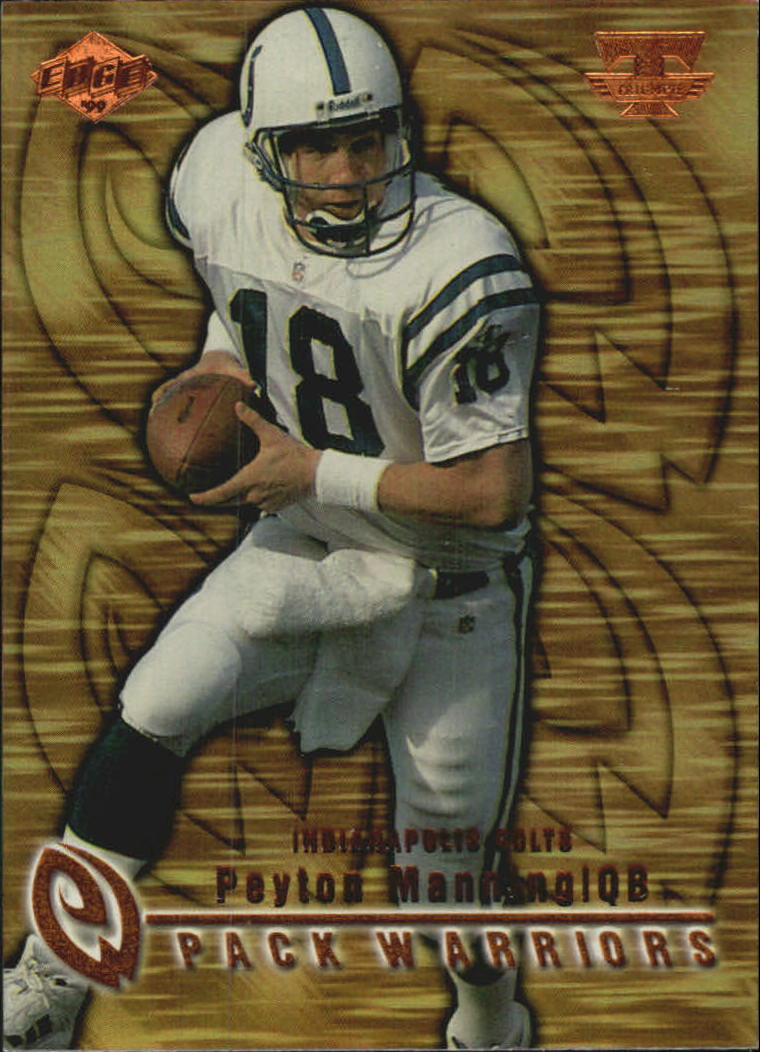 1999 Collector's Edge Triumph Pack Warriors #PW9 Peyton Manning