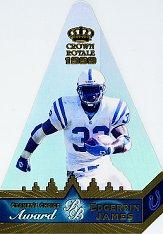 1999 Crown Royale Cramer's Choice Jumbos #4 Edgerrin James