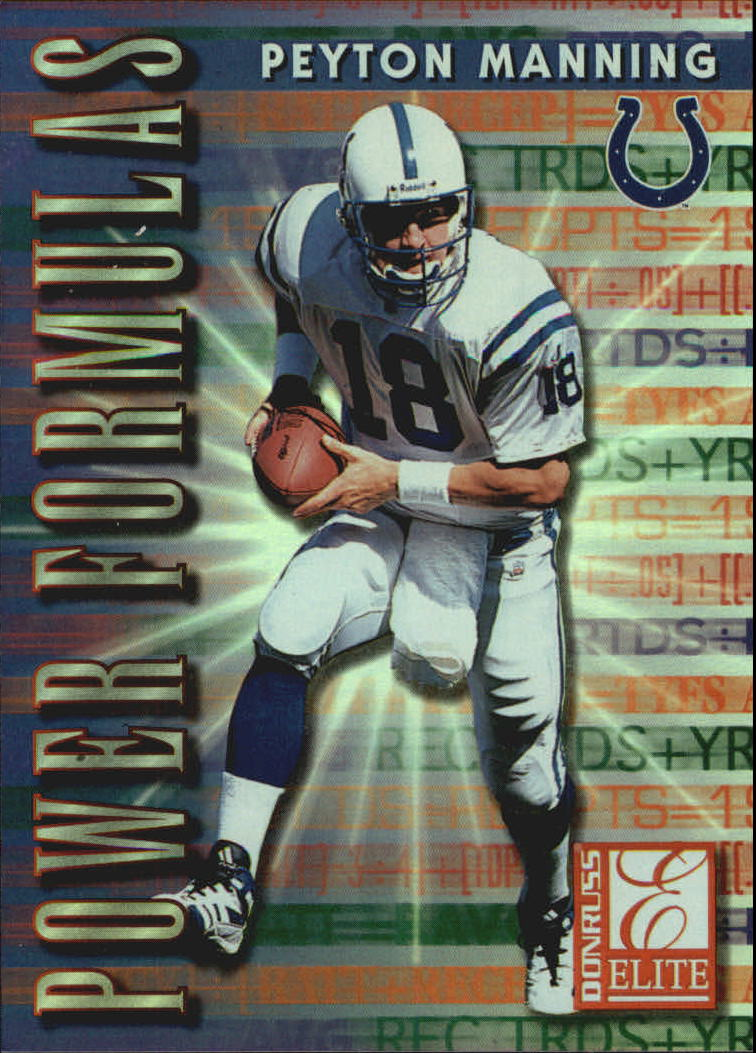1999 Donruss Elite Power Formulas #6 Peyton Manning