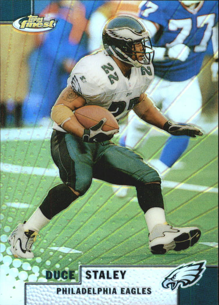 1999 Finest Refractors #7 Duce Staley