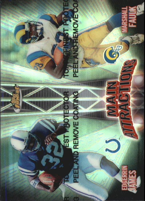 1999 Finest Main Attractions Dual Refractors #MA4 Edgerrin James/Marshall Faulk