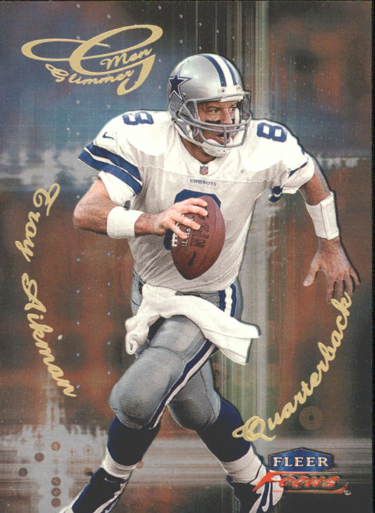 1999 Fleer Focus Glimmer Men #5R Troy Aikman