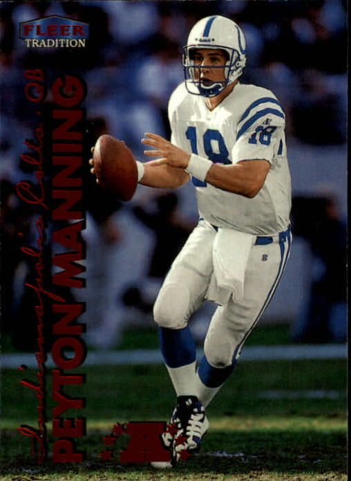 1999 Fleer Tradition #2 Peyton Manning